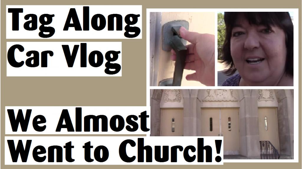 tag along car vlog we almost went to church darlene michaud