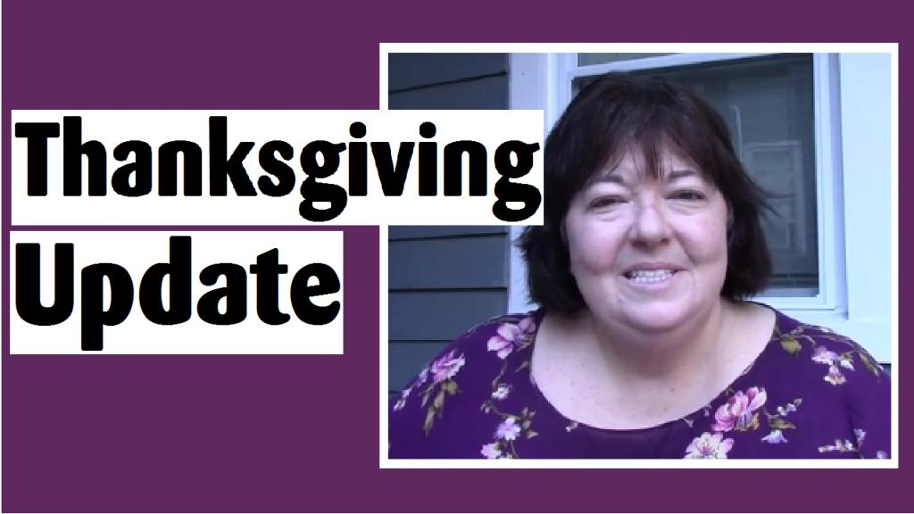 thanksgiving update darlene michaud