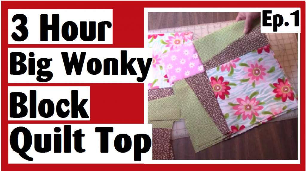 3 hour wonky big block quilt top tutorial series episode one darlene michaud